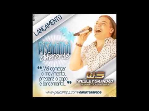 Wesley Safadão e Garota Safada - Pisadinha Diferente / JANEIRO 2014 (MÚSICA NOVA)