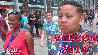 Vidcon 2014: Day 2 - June 26, 2014