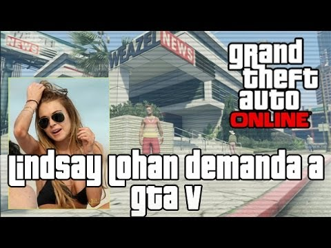GTA V Lindsay Lohan Demanda a Grand Theft Auto V | Noticias