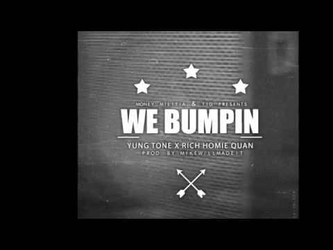 Yung Tone (@MMYungtone) - We Bumpin ft. Rich Homie Quan Produced by Mi