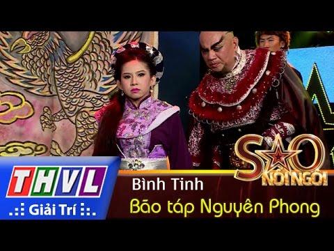 THVL | Sao nối ngôi - Tập 12: Bão táp Nguyên Phong - Bình Tinh
