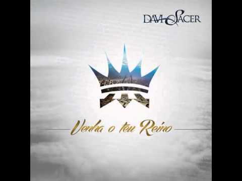 Davi Sacer - Deus faz tudo novo (moving forward) - (CD Venha O teu Reino)
