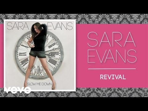 Sara Evans - Revival (Official Audio)
