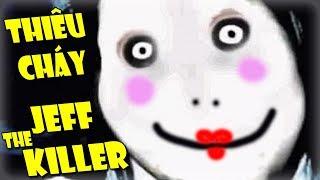 CÁCH GIẾT JEFF THE KILLER!!!