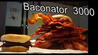 Baconator 3000 (3000+ Calories of Bacon)