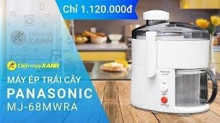 Máy ép trái cây Panasonic MJ-68MWRA - 100 suất giảm giá đặc biệt chỉ 1.120.000đ   Điện máy XANH
