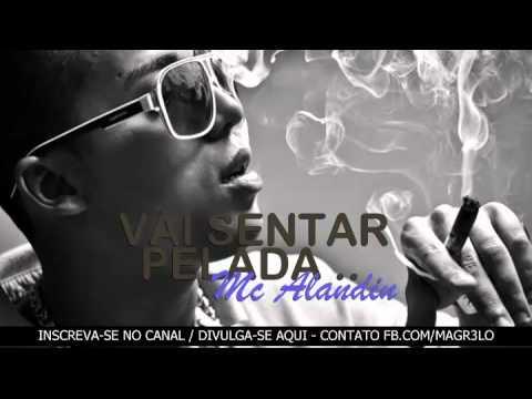 MC ALANDIN - VAI SENTAR PELADA [DJ BAMBAM]