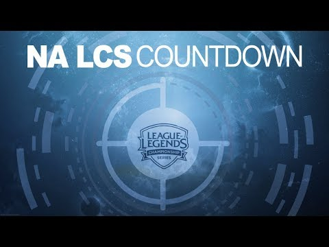 NALCS Countdown | NA LCS 2018 Regional Qualifiers Round 3