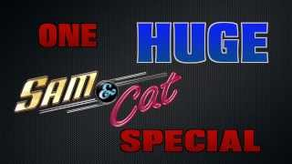 NEW Sam & Cat SPECIAL! From Dan Schneider! Starring