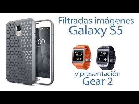 ¡Filtración! Galaxy S5 y presentación Gear 2 - MWC 2014