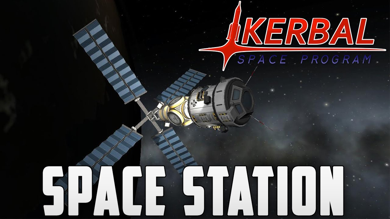 kerbal space program how to build a space station