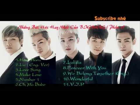 Những bài hát hay nhất của BIGBANG ( Phần 1)