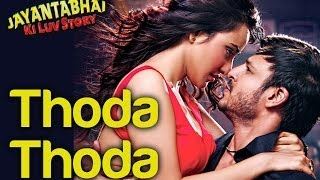 Thoda Thoda - Official Song