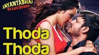 Thoda Thoda - Official Song