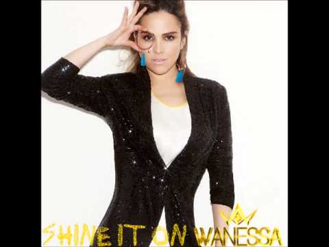Wanessa - Shine It On (Nova Música)