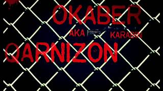 Okaber-Qarnizon (18+) Offical Video