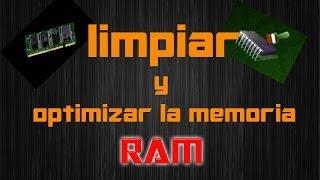 El Mejor Programa Para Limpiar Y Optimizar La Memoria Ram