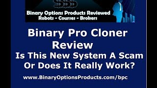 Is Aaron Green's Binary Pro Cloner A Scam? Find Out The