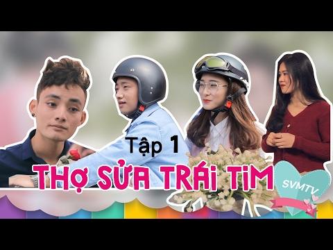 Thợ Sửa Trái Tim - Tập 1 | Phim ngắn Valentine - SVM TV