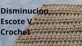 Como Disminuir Un Escote V En Tejido Crochet Tutorial Paso