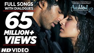 Aashiqui 2 All Video Songs With Dialogues