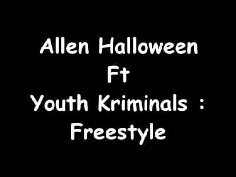 Allen Halloween Ft Youth Kriminals - Freestyle