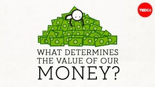 What Determines the Value of a Dollar?