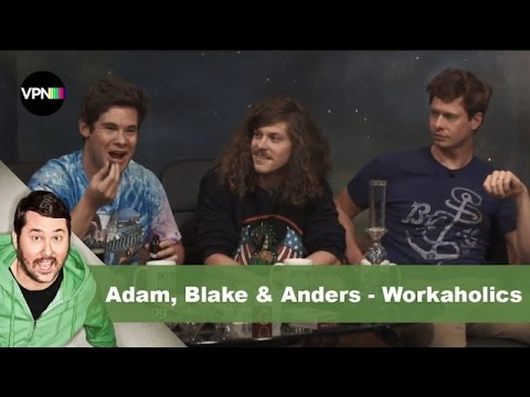 Adam, Blake, & Anders from Workaholics | Getting Doug with High,