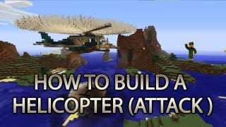 Minecraft Xbox 360: How To Build A Helicopter (ATTACK