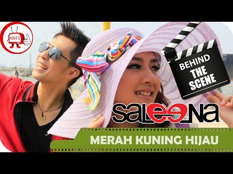 Saleena Band - Behind The Scenes Video Klip Merah Kuning Hijau - NSTV
