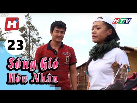 Sóng Gió Hôn Nhân - Tập 23 | Phim Tình Cảm Việt Nam Hay Nhất 2016