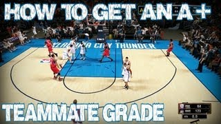 NBA 2K13 How To Get An A+ Teammate Grade Every Game In