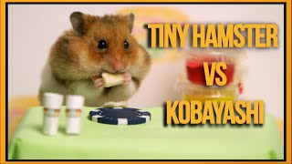 Tiny Hamster vs Kobayashi  (Ep. 3)