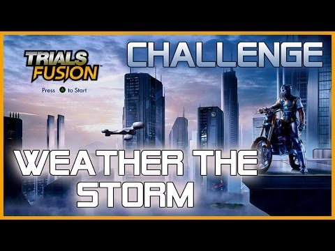 Trials Fusion - Eye of the Storm: Weather the Storm (Challenge Guide)