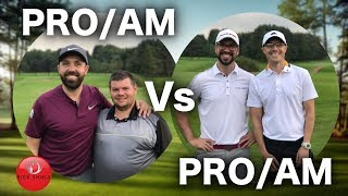 PRO/AM Vs PRO/AM - MATCHPLAY PART 1