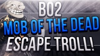 "MOB OF THE DEAD ESCAPE TROLL ""Black Ops 2 Mob of the Dead Zombies DLC"""