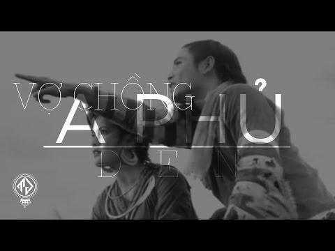 Vợ chồng A Phủ - Đen [ Video Lyrics HD]