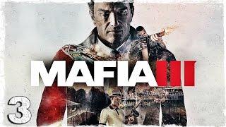Mafia 3. #3: