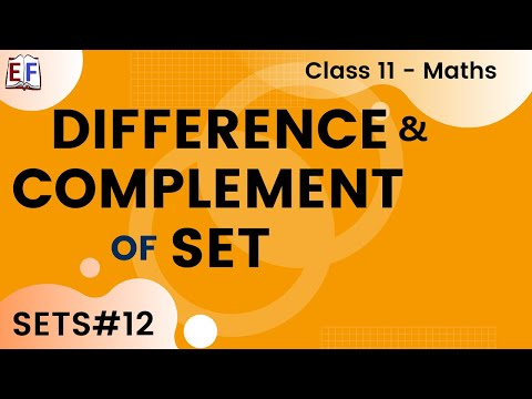 Maths Sets Mathematics CBSE Class X1 Part 12 (Difference and complement of set)