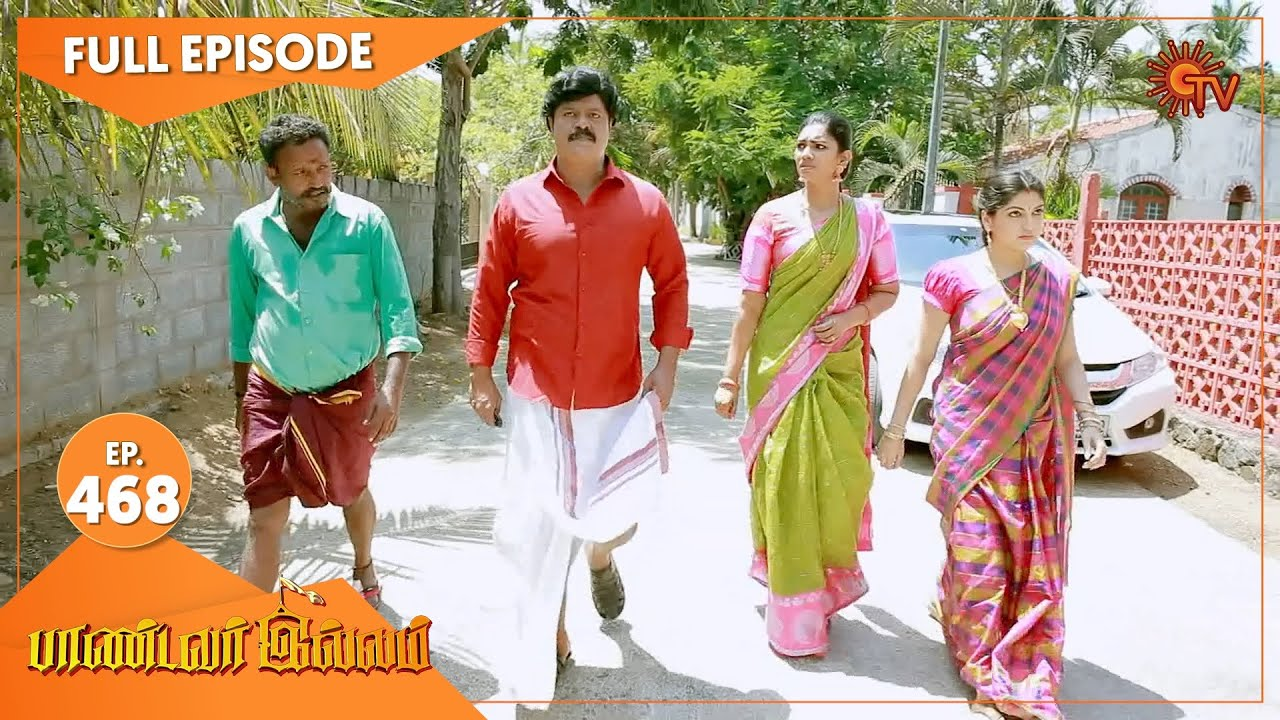Pandavar Illam - Ep 468 | 09 June 2021 | Sun TV Serial | Tamil Serial