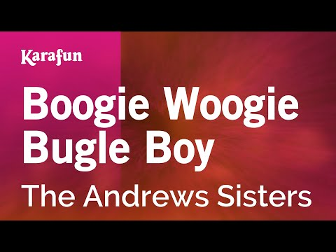 Boogie Woogie Bugle Boy - Karaoke -Made  famous by {Artist} (with lyrics)