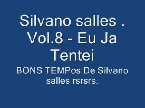 Silvanno Salles Vol.08 - Eu Já Tentei