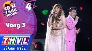 THVL | Ca Sĩ Thần Tượng - Tập 4[6]: Vòng 3 Hòa Thanh | Gửi Người Yêu Cũ - Đan Trang, Ngọc Tân