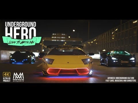 Underground Hero : Love To Hate Me - Maiham-Media.com Lamborghini Bosozoku Yakuza
