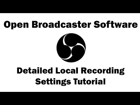 OBS Local Recording Settings Tutorial (Open Broadcaster Software)