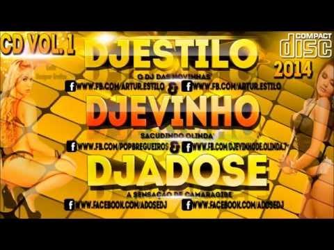 CD DJ ESTILO, DJ EVINHO & DJ ADOSE [2014] BREGAS LANÇAMENTOS
