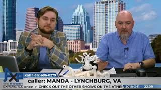 How Can Anyone Be An Atheist? | Manda - Lynchburg, VA | Atheist Experience 22.09