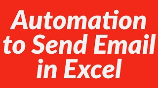 How To Use Automation To Send Ms Outlook Mail Using Excel