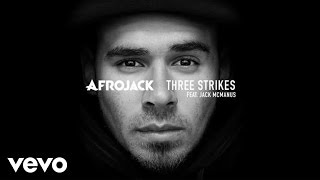 Afrojack ft. Jack McManus - Three Strikes