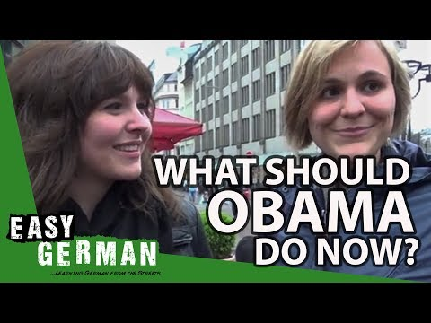 Easy German 47 -  What should Obama do now?